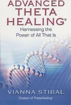Advanced Theta Healing book